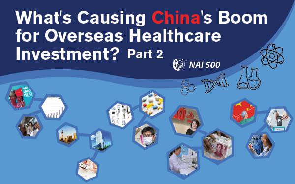 What's Causing China's Boom for Overseas Healthcare Investment?