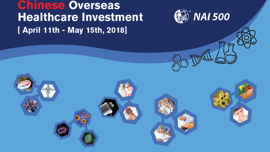 Chinese Overseas Healthcare Investment [April 11th – May 15th, 2018]