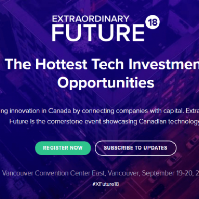 Cambridge House Event – Extraordinary Future 2018 (Sept 19-20, 2018): The Hottest Tech Investment Opportunities