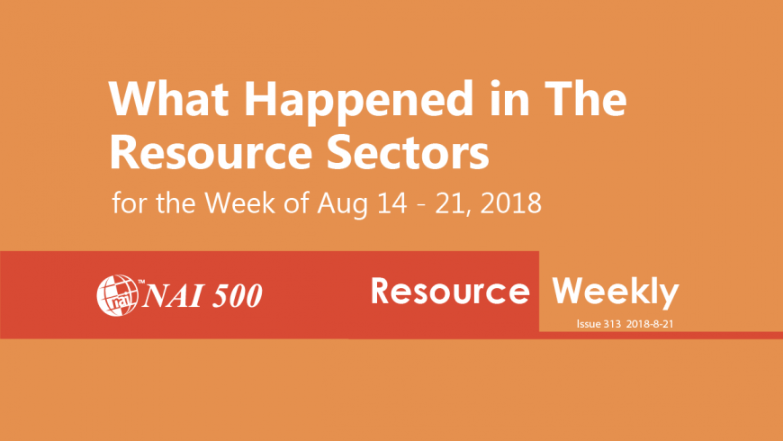 Resource Weekly 313 – Trump says his steel tariffs will save the U.S. industry: WSJ