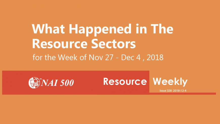 Resource Weekly 328 – US crude rises 4%, settling at $52.95, on trade truce and expected supply cuts
