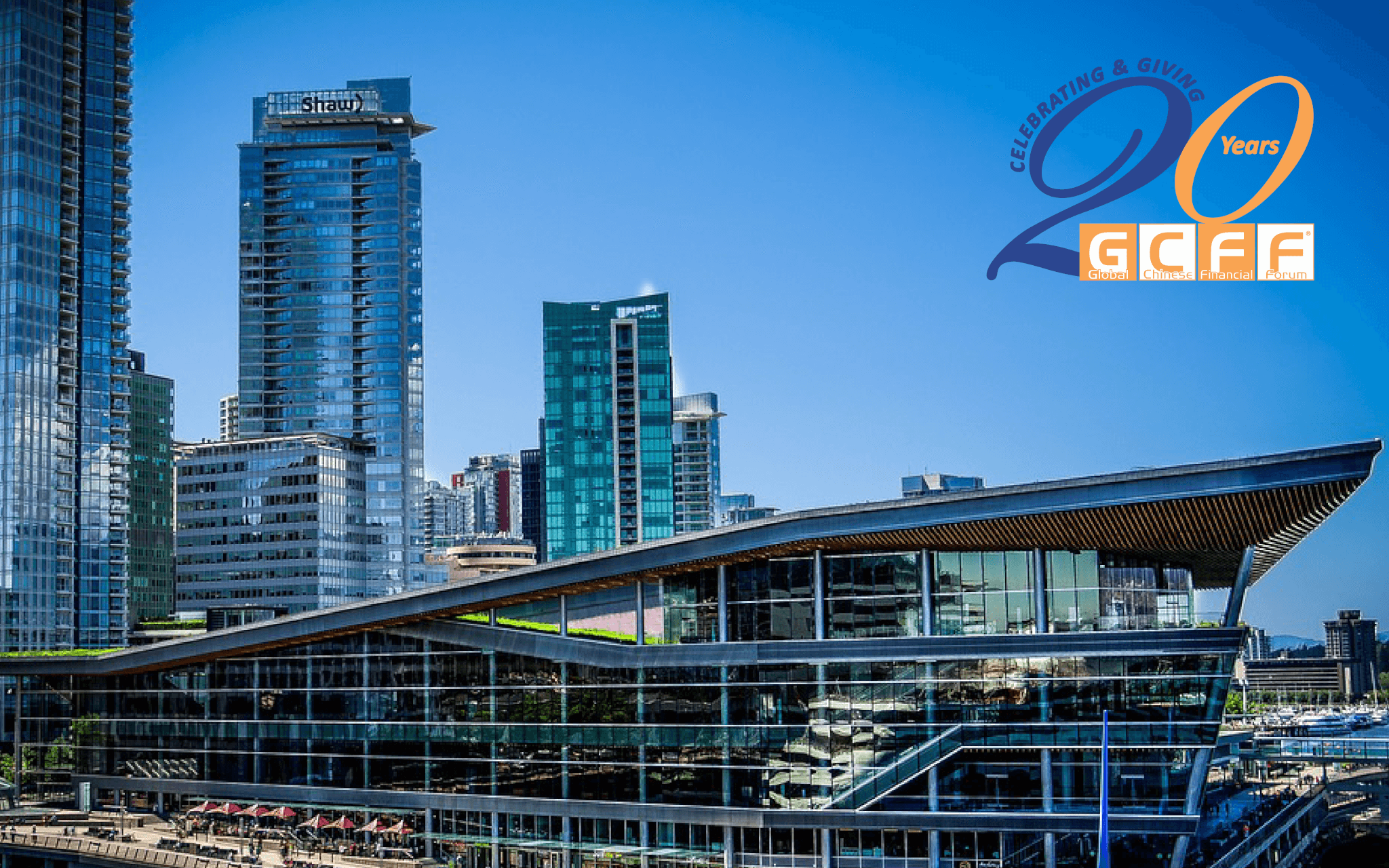 20th Annual GCFF Vancouver Conference  – Opening the Doors to Vancouver's Wealthy Chinese Investors