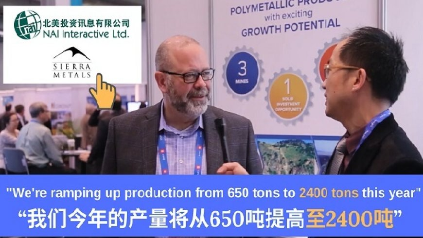 Precious and Base Metal Mining Company in Latin America – Sierra Metals Inc.(TSX:SMT) NAI500 PDAC 2019 Coverage