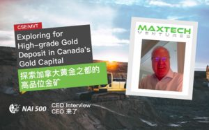 Maxtech Ventures CSE MVT High-grade Gold Deposit 高品位金矿